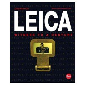 Leica - witness of a century (Alessandro Pasi)